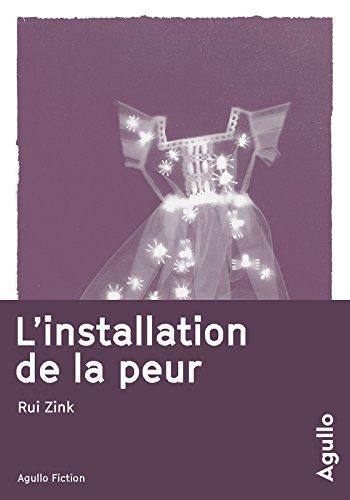 L'installation de la peur par Rui Zink