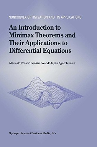 An Introduction to Minimax Theorems and Their Applications to Differential Equations (Nonconvex Optimization and Its Applications)