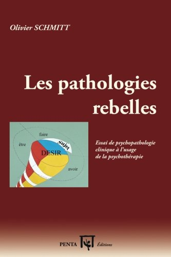 Les pathologies rebelles