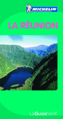 Guides verts Michelin La Réunion