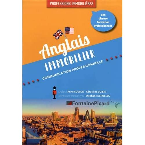Anglais immobilier BTS, Licence, formation professionnelle : Communication professionnelle