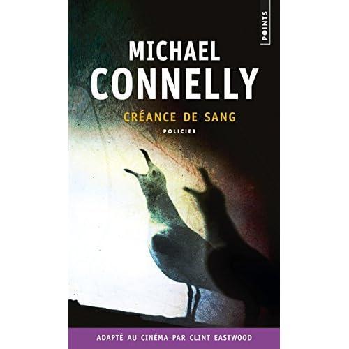 Cr?ance de sang [nouvelle ?dition] by Michael Connelly (November 02,2013)