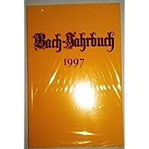 Bach-Jahrbuch 1997. 83. Jahrgang.