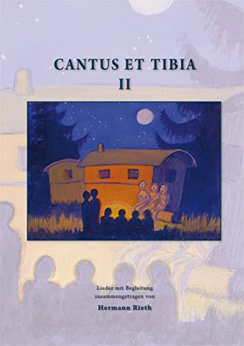 Cantus et Tibia Band 2: Lieder mit Begleitung zusammengetragen von Hermann Rieth