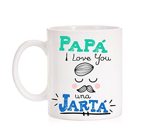 Taza Papá I Love You Jartá. Papá Te Quiero una Jartá. Taza Divertida para Padres con Mucho Arte. Dia del Padre