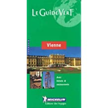Michelin le Guide Vert Vienne by Collectif (2005-06-13)