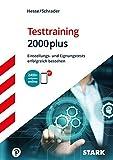 STARK Hesse/Schrader: Testtraining 2000plus - Jürgen Hesse, Hans-Christian Schrader