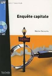 Lire en français facile: Enquête capitale
