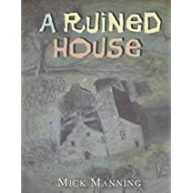 A Ruined House (Read & Wonder) by Mick Manning (2001-07-09)