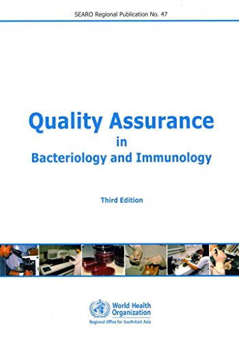 [(Quality Assurance in Bacteriology and Immunology)] [By (author) World Health Organization: Regional Office for South-East Asia] published on (October, 2012)