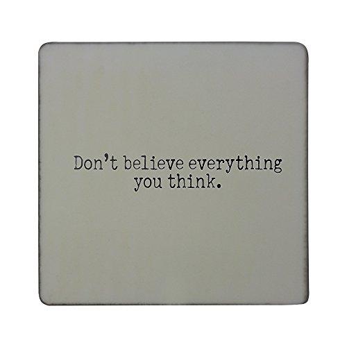 No creas todo lo que piensas. Imán cuadrado para nevera