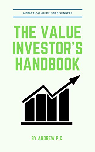 The Value Investor's Handbook: A Practical Guide For Beginners (English Edition)