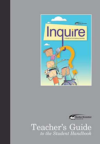 Inquire: A Guide to 21st Century Learning, Teacher's Guide (English Edition)