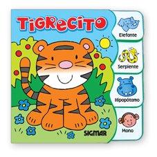 Tigrecito/Little Tiger (Pequenos Amigos/Little Friends)