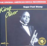 Songtexte von King Oliver and His Dixie Syncopators - Sugar Foot Stomp