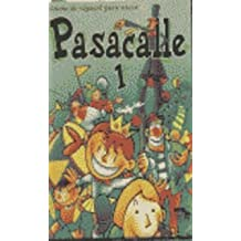 Pasacalle - Level 1: Casetes 1 (o)