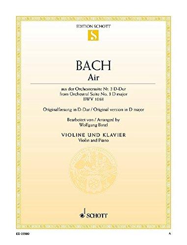 Air: aus der Orchestersuite Nr. 3. BWV 1068. Violine und Klavier. (Edition Schott Einzelausgabe)