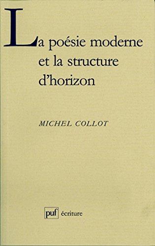 La Poésie Moderne Et La Structure Dhorizon Ecriture