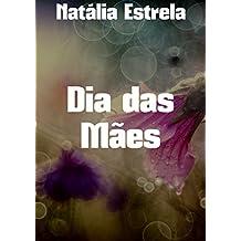 Dia das Mães (Portuguese Edition)