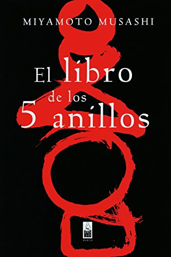 El libro de los cinco anillos / The Book of Five Rings por Miyamoto Musashi