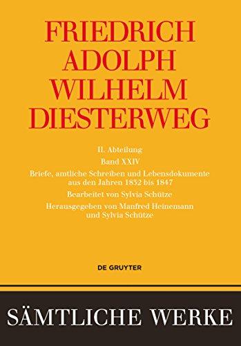 Briefe, amtliche Schreiben und Lebensdokumente aus den Jahren 1832 bis 1847 (Sämtliche Werke)