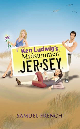 Ken Ludwig's Midsummer/Jersey (Samuel French Acting Editions) by Ken Ludwig (2012-10-02)