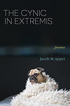 The Cynic in Extremis: Poems (English Edition) di [Appel, Jacob M.]
