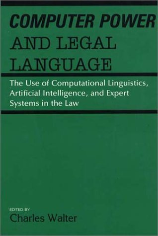 computer-power-and-legal-language-the-use-of-computational-linguistics-artificial-intelligence-and-e