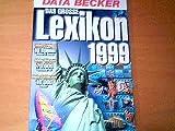 Das grosse Lexikon 1999 Data Becker - Mehr Wissen 70.000 Stichwörter -