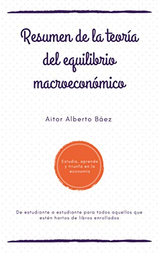 Resumen de la teoría del equilibrio macroeconómico: de estudiante a estudiante para todos aquellos que estén hartos de libros enrollados (Spanish Edition) Bb Curve