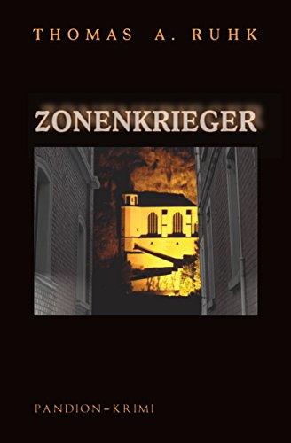 Zonenkrieger - Kriminalroman: Finn Steinmanns dritter Fall (Okkult-Krimi-Reihe 3)