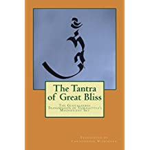 The Tantra of Great Bliss: The Guhyagarbha Transmission of Vajrasattva's Magnificent Sky (English Edition)