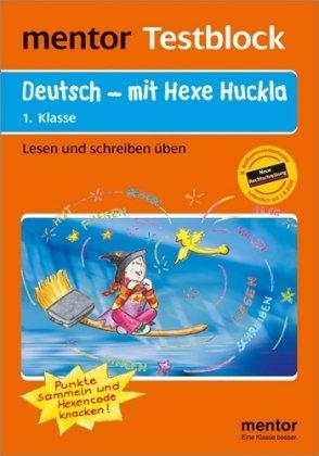 mentor-testblock-deutsch-mit-hexe-huckla-munchen-klasse-1lesen-und-schreiben-uben-die-autorin-petra-