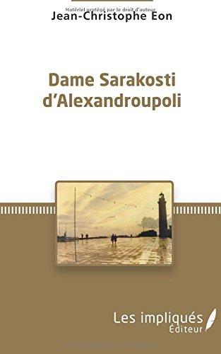 Dame Sarakosti d'Alexandroupoli par  Jean christophe Eon