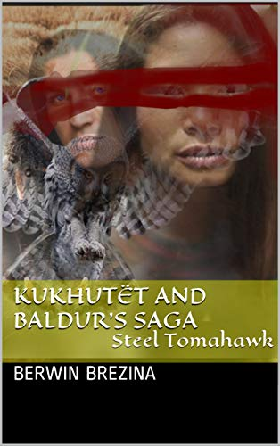 Kukhutët and Baldur's Saga: Steel Tomahawk (English Edition) - Fantasy Tomahawk