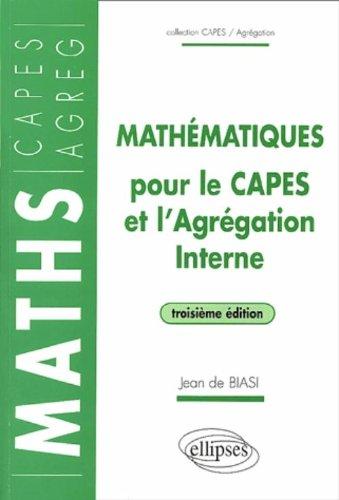 Mathématiques pour le CAPES et l'Agrégation Interne