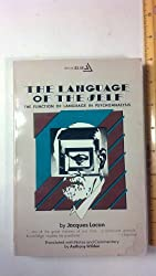The Language of the Self: The Function of Language in Psychoanalysis by Jacques Lacan (1968-08-01)