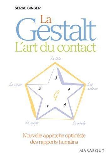 La Gestalt : l'art du contact par Serge Ginger
