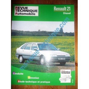 RRevue Technique0487.6 REVUE TECHNIQUE AUTOMOBILE RENAULT R21 Diesel
