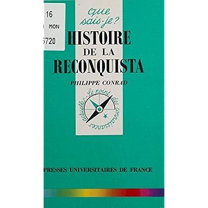 Histoire de la reconquista (Que sais-je ? t. 3287)