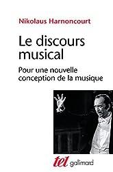 Le discours musical: Pour une nouvelle conception de la musique