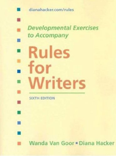(Developmental Exercises to Accompany Rules for Writers) By Hacker, Diana (Author) Paperback on (10 , 2007)