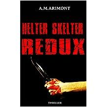 Helter Skelter Redux - Thriller