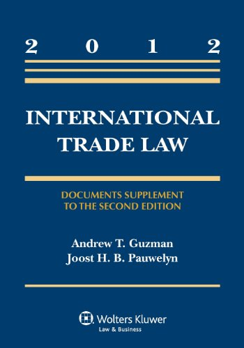 International Trade Law: Document Supplement to the Second Edition (Aspen Casebook)