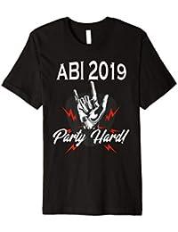 ABI 2019 Abitur Party Hard Schulabschluss T-Shirt Abi Tshirt