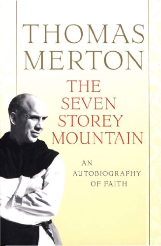 The Seven Storey Mountain (English Edition)