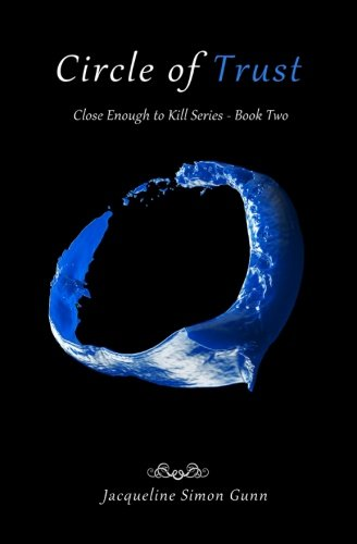 Circle of Trust: Volume 2