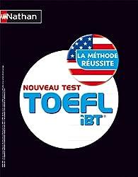TOEFL iBT® - La Méthode réussite