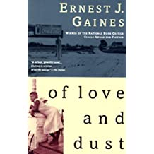 Of Love and Dust by Gaines, Ernest J. (1994) Paperback