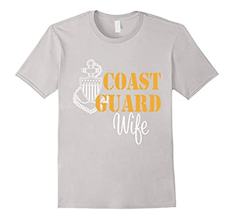 Coast Guard Wife shirts - Best Gifts for Coast Guard Male Large Silver